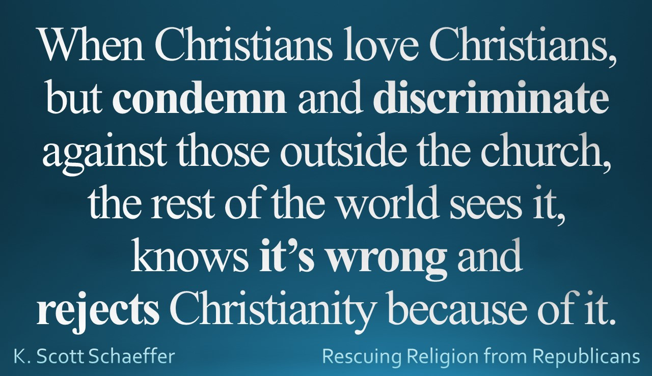 Christians condemn those outside the church