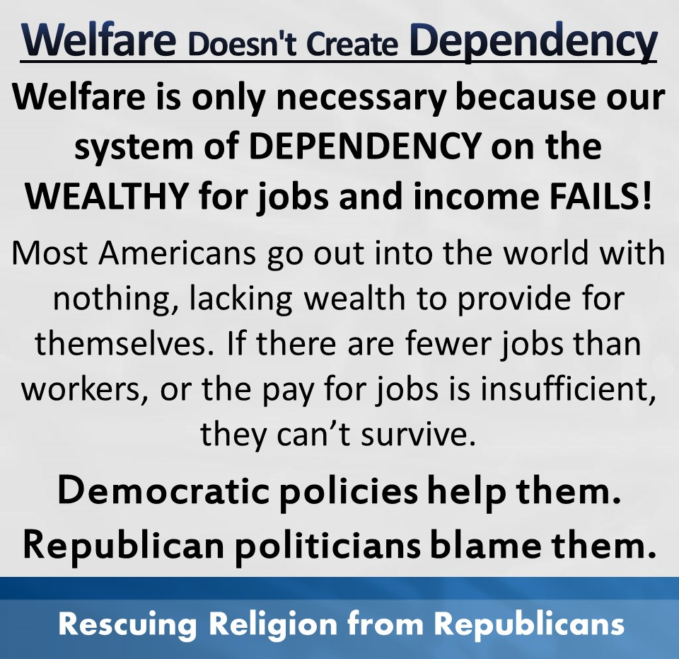 Dependency - dependency on the wealthy for jobs and income fails