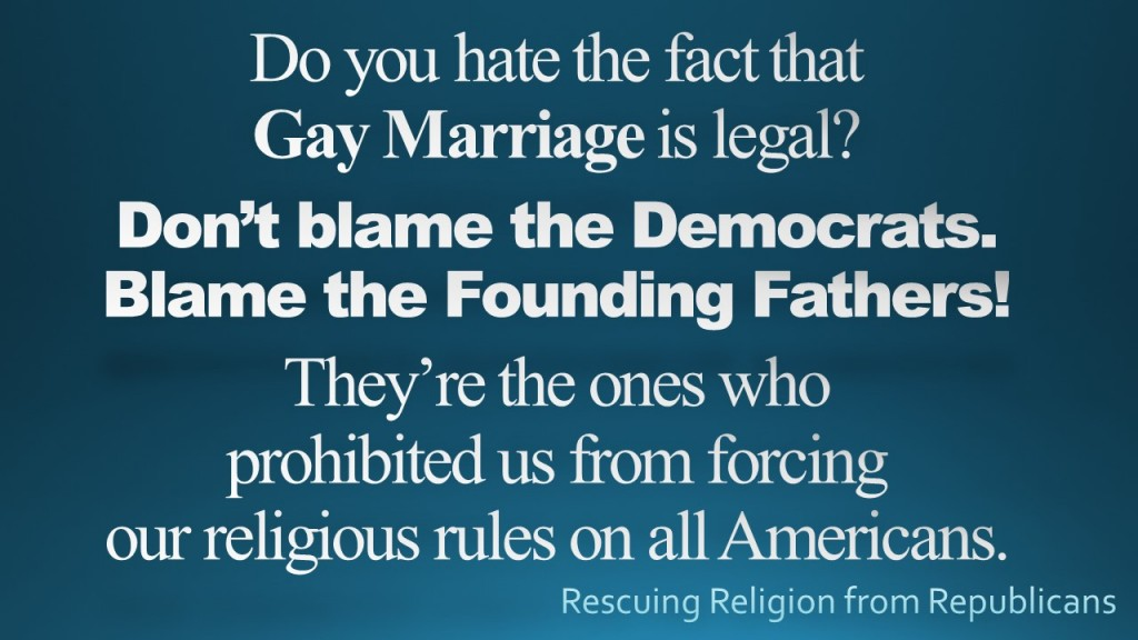Gay marriage - blame Founding Fathers