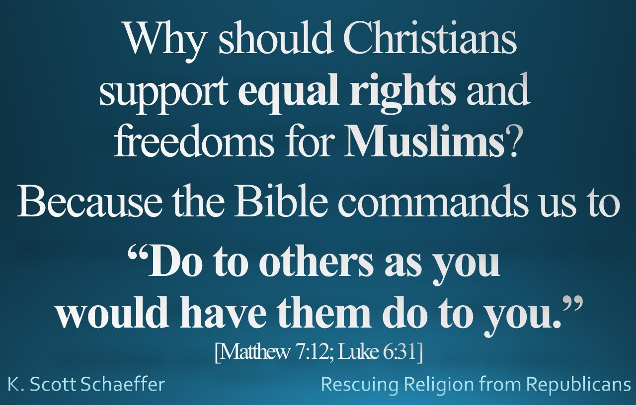 Muslims rights - do unto others do unto you