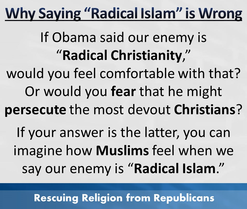Muslims - saying RADICAL ISLAM