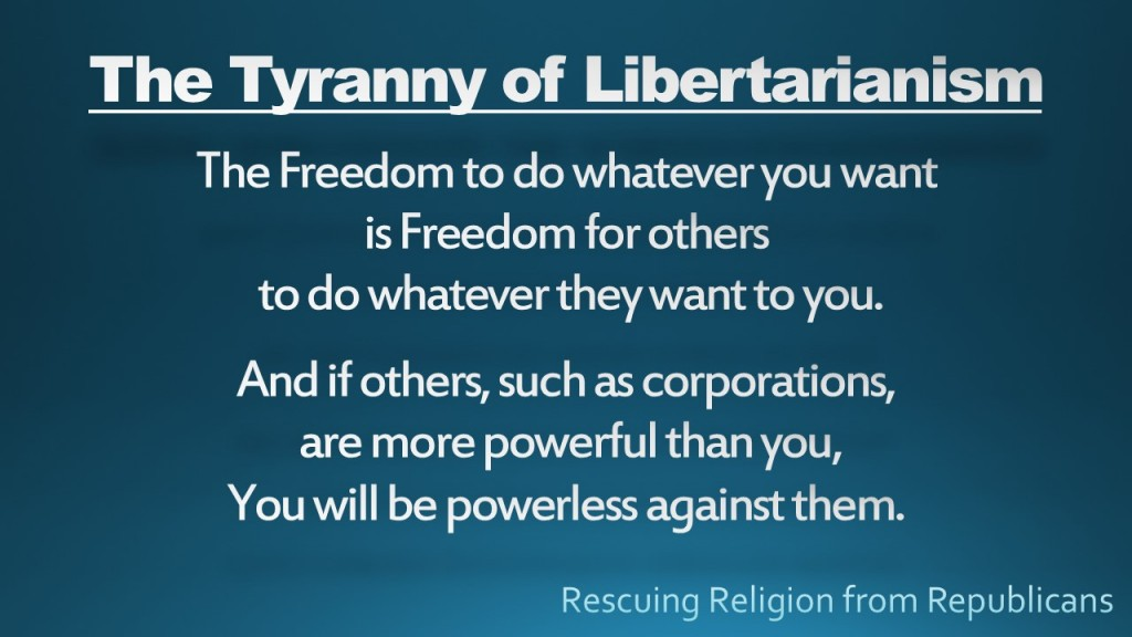 The Tyranny of Libertarianism