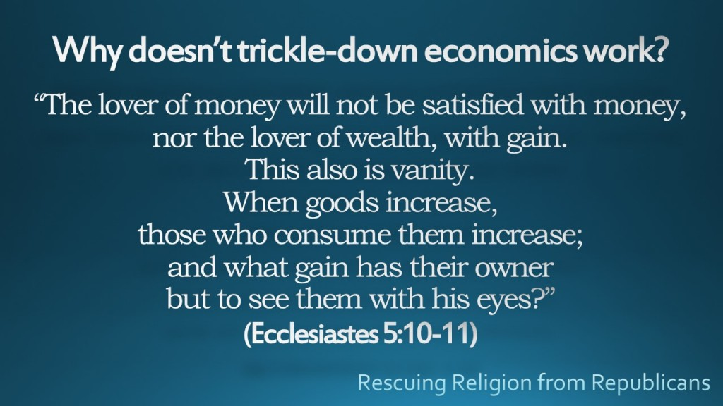 Why doesn't trickle-down economics work