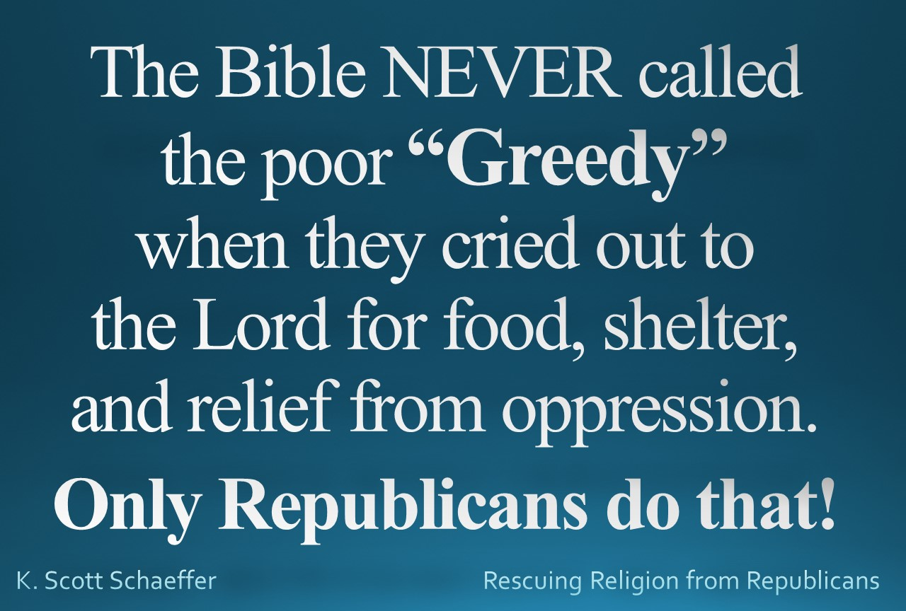 poverty - call the poor GREEDY